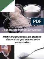 Sal Marina Versus Sal de Mesa