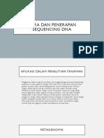 Cara dan penerapan sequencing dna.pptx