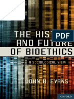 John H. Evans-The History and Future of Bioethics_ a Sociological View-Oxford University Press (2011)