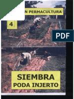 Coleccion Permacultura 04 - Siembra Poda Injerto