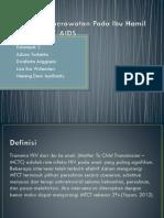 Asuhan Keperawatan Pada Ibu Hamil Dengan HIV.pptx