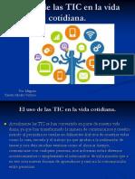 El Uso de Las TIC en La Vida Cotidiana
