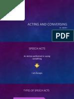 Acting and Conversing
