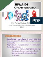 HIV AIDS dan permasalahannya - dr yori.pptx