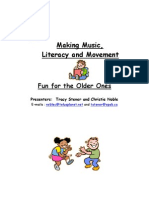 Making Music, Literacy and Movement Fun for the Older Ones