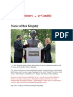 Mohandas Karamchand Gandhi a k a Ben Kingsley