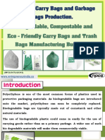 Bioplastic Carry Bags and Garbage Bags Production