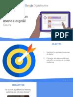 Formation Google Digital Active - J1 01 - Panorama d'Un Monde Digital