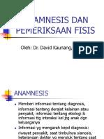 Anamnesis Dan Pemeriksaan Fisis