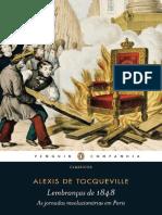 Lembrancas de 1848 - As Jornada - Alexis de Tocqueville