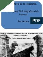 3985283 Historia de La Fotografia