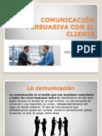 Comunicación Persuasiva Con El Cliente