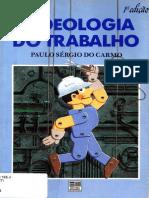 CARMO, Paulo Sérgio Do. a Ideologia Do Trabalho