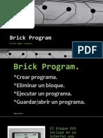 Clase 1.7.4 Brick Program / PROGRAMACION BRICK EV3 LEGO