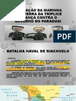 A Atuação Da Marinha Na Guerra Da Tríplice