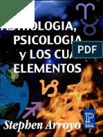 Astrologia, Psicologia y Los Cuatro Elementos, Stephen Arroyo