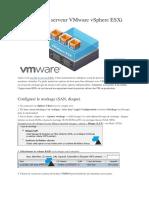 VMware ESXI - Configurer un serveur VMware vSphere ESXi.docx