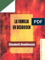 La Familia en Desorden Elisabeth Roudinesco