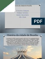 Historia Da Cidade de Brasilia
