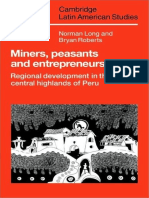 [Cambridge Latin American Studies] Norman Long, Bryan Roberts - Miners, Peasants and Entrepreneurs_ Regional Development in the Central Highlands of Peru (2009, Cambridge University Press).pdf