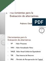 3.1 Evaluación de Alternativas (VP-VAN-VAUE)