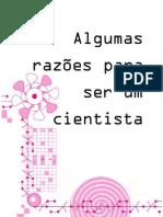 RazoesParaSerCientista2004
