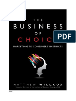 The Business of Choice. Marketing to Consumers Instincts, By Matthew Willcox