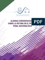 Algunas Consideraciones Sobre La Víctima en El Proceso Penal Guatemalteco