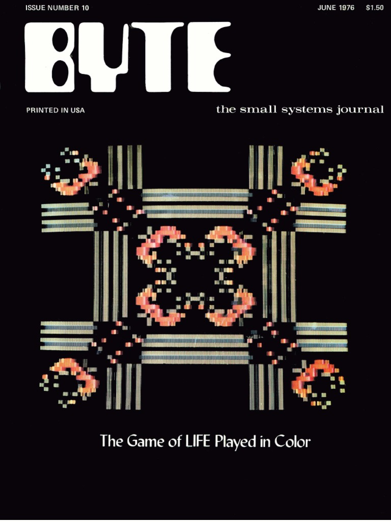 Byte vol 00 10 1976 06 the game of life in color debits and byte vol 00 10 1976 06 the game of life in color debits and credits microcomputers fandeluxe Gallery