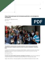Cómo Venezuela Pasó de La Bonanza Petrolera a La Emergencia Económica - BBC News Mundo