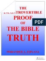 The Incontrovertible Proof of the Bible Truth by Periander A. Esplana