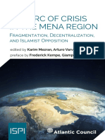 The Arc Of Crisis in the Mena Region Fragmentation, Decentralization, and Islamist Opposition