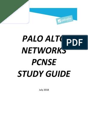 Palo Alto Networks Pcnse Study Guide: July 2018