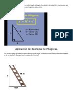 El teorema de Pitágoras establece que en todo triangulo rectángulo el cuadrado de la longitud de la hipotenusa es igual a la suma de los cuadrados de las respectivas longitudes de los catetos.docx