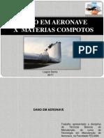 Dano Em Aeronaves X Materiais Compostos