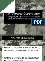 El Proyecto Oligárquico»