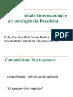 Contabilidade InternacionalConvergência Brasileira as Normas Internacionais