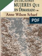 Anne Wilson Schaef - Meditaciones para mujeres que hacen demasiado.pdf