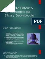 Desarrollo Histórico Del Concepto de Ética y Deontología