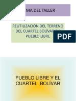 Pueblo Libre y Cuartel Bolivar (1)