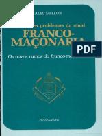 204105605-Alec-Mellor-Os-grandes-problemas-da-atual-franco-maconaria.pdf