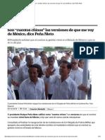 """Son """"Cuentos Chinos"""" Las Versiones de Que Me Voy de México, Dice Peña Nieto"""