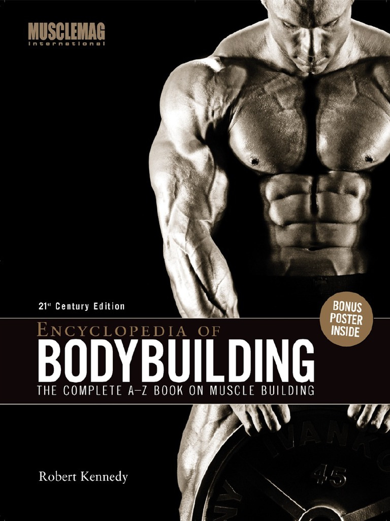 Encyclopedia Of Bodybuilding The Complete A Z Book On Muscle Building Pdf Weight Training Weightlifting