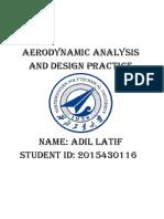 Aerodynamic Analysis and Design Practice