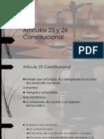 Artículos 25 y 26 Constitucional