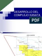 271949903-Desarrollo-Del-Campo-Kanata1.ppt