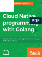Andrawos, Mina_ Helmich, Martin-Cloud Native Programming With Golang _ Develop Microservice-based High Performance Web Apps for the Cloud With Go-Packt Publishing (2017)