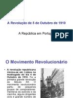A RevoluçãO de 5 de Outubro de 1910