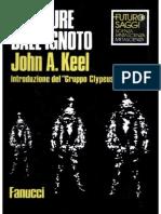 John A. Keel - Creature Dall'Ignoto - Manuale Di Zoologia misteriosa (1969) [ufologia alieni criptozoologia]