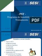 PST - Metodologia